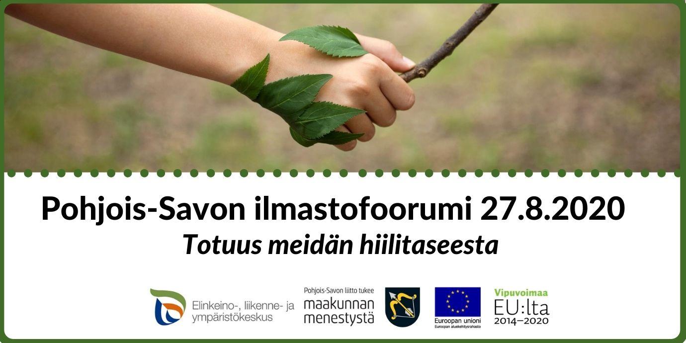 Käsi, joka pitää kiinni oksasta. Vihreyttä. Pohjois-Savon ilmastofoorumi 27.8.2020